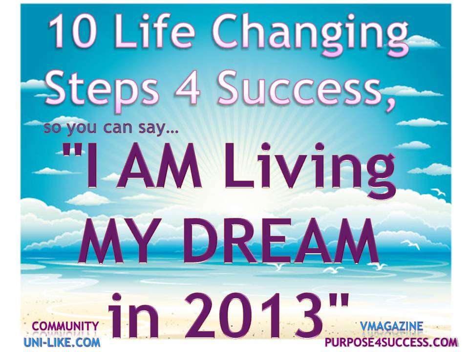 10 steps 4 success my dream 2013 a