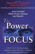 The Power of Focus By Jack Canfield, Mark Victor Hansen, Les Hewitt